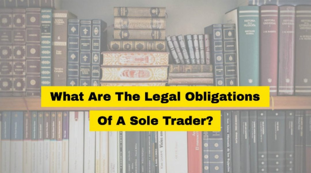 Sole Trader Legal Obligations